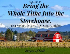 Bring the Whole Tithe Into the Storehouse Malachi 3:10