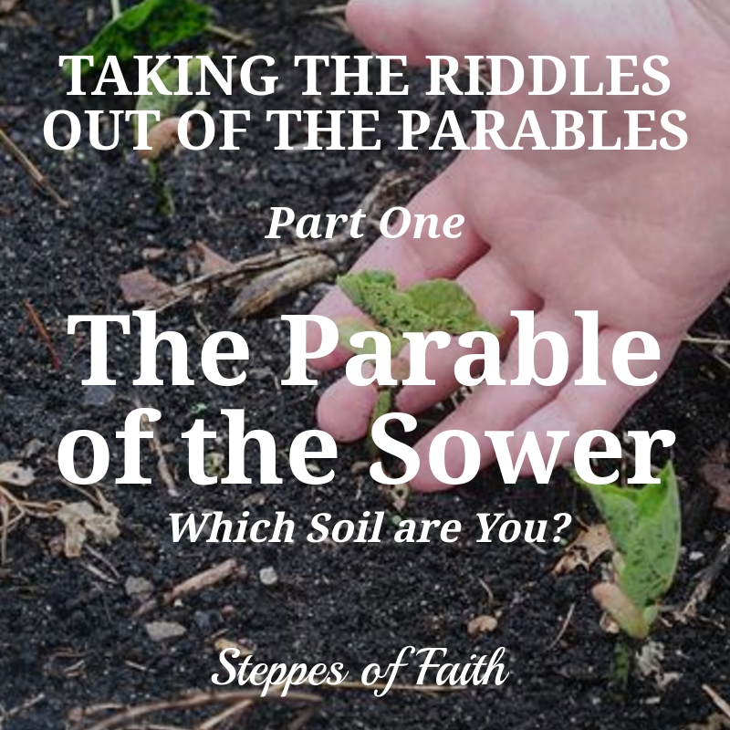 Taking the Riddles Out of the Parables: The Parable of the