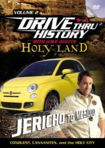 "Drive Thru History's ""Holy Land: Jericho to Meggido"" by David Stotts"