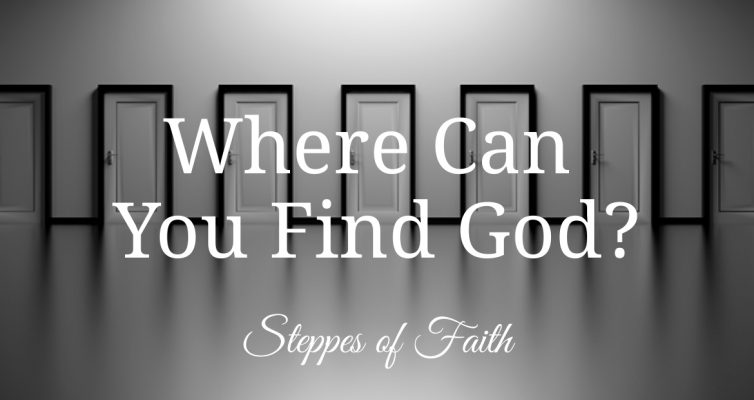 """Where Can You Find God?"" by Steppes of Faith"