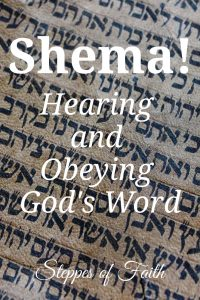"""Shema! Hearing and Obeying God's Word"" by Steppes of Faith"