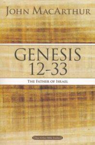 """Genesis 12-33"" by Pastor John MacArthur"