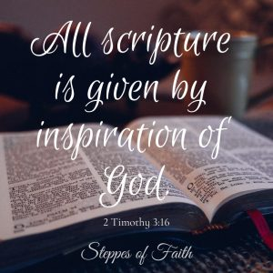 """All scripture is given by inspiration of God."" 2 Timothy 3:16"