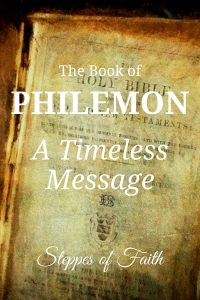 """The Book of Philemon: A Timeless Message"" by Steppes of Faith"