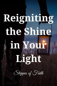 """Reigniting the Shine in Your Light"" by Steppes of Faith"