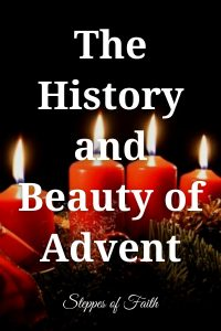 The History and Beauty of Advent by Steppes of Faith