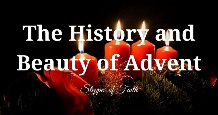 The History and Beauty of Advent