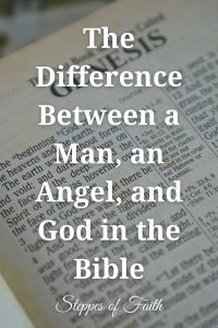 """""""The Difference Between a Man, an Angel, and God in the Bible"""" by Steppes of Faith"""