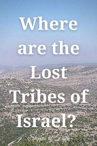 """""""Where are the Lost Tribes of Israel?"""" by Steppes of Faith"""